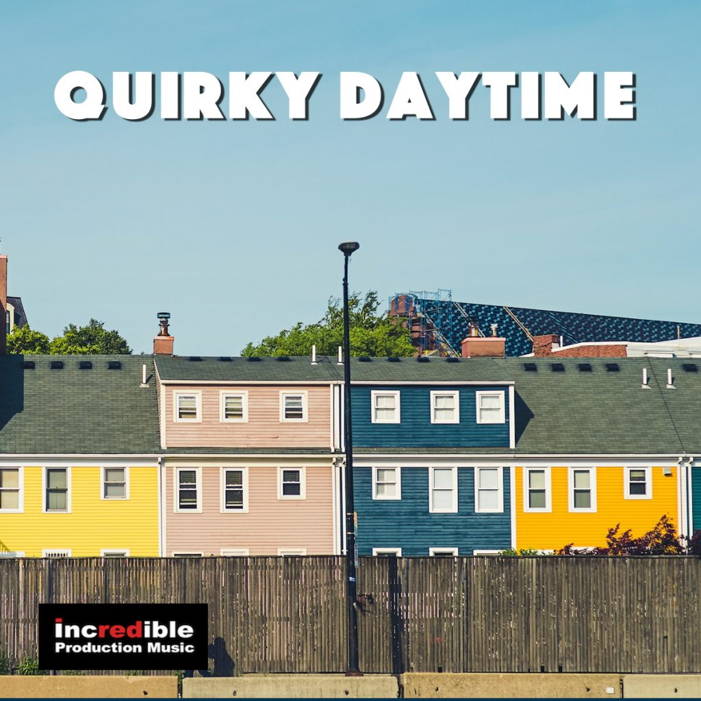 QUIRKY DAYTIME
