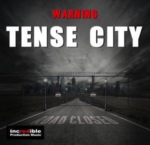 TENSE CITY